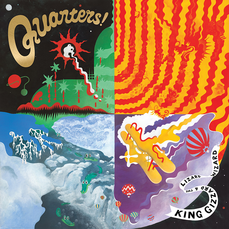 king gizzard and the lizard wizard quarters! album cover