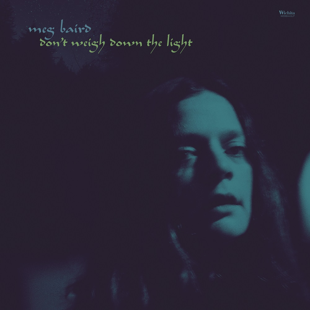 Review: Meg Baird – Don't Weigh Down the Light