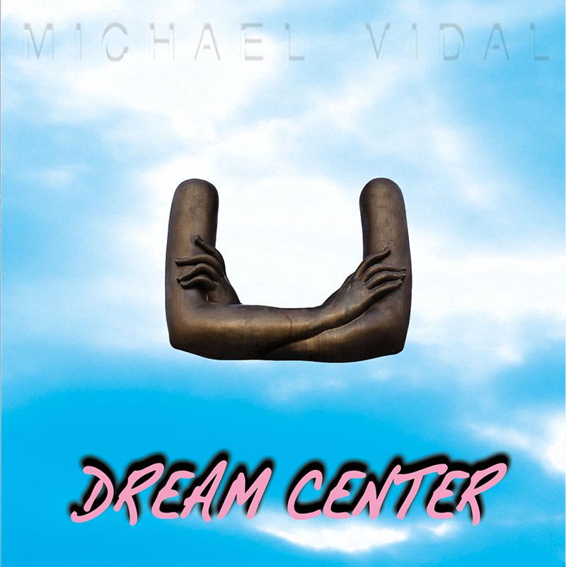 michael vidal dream center album cover