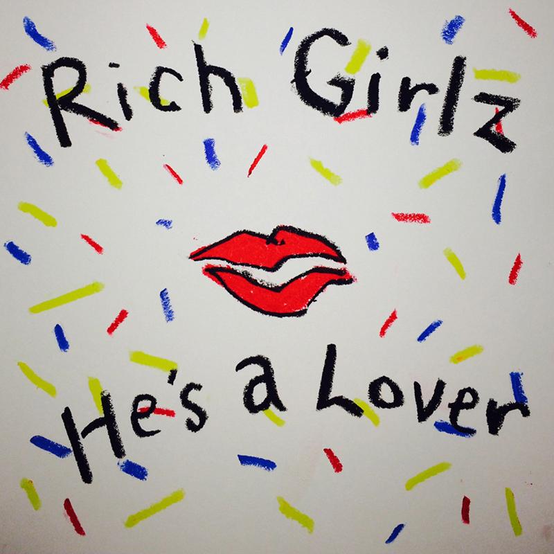 Rich Girlz –He's A Lover