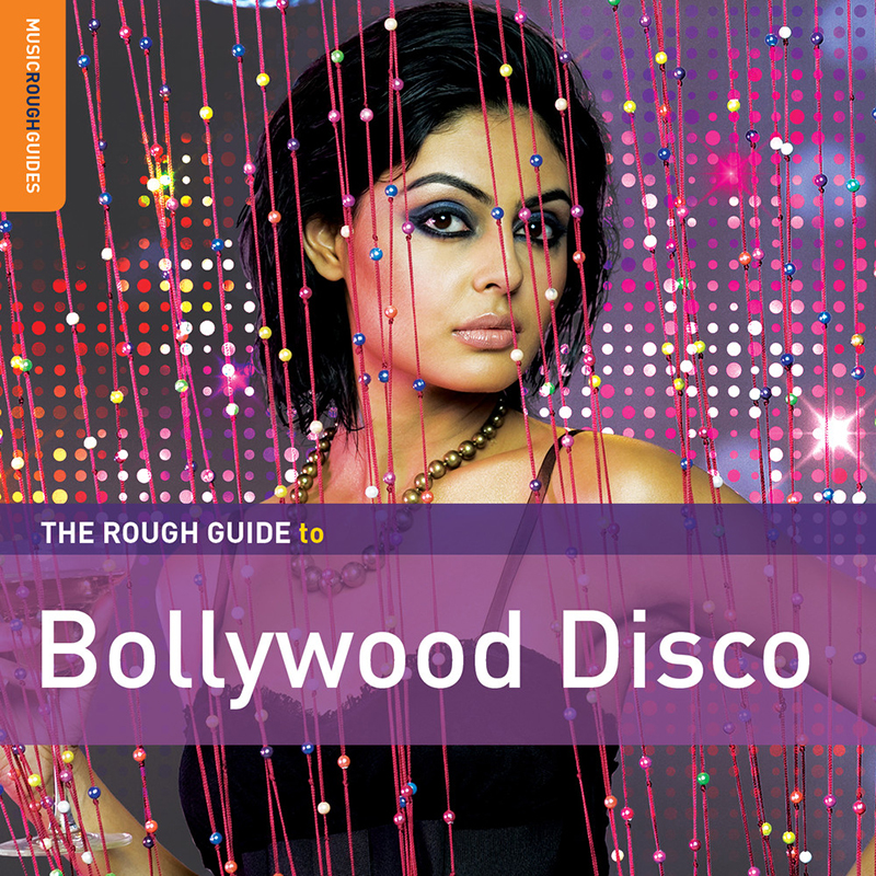 Review: Various Artists – The Rough Guide to Bollywood Disco