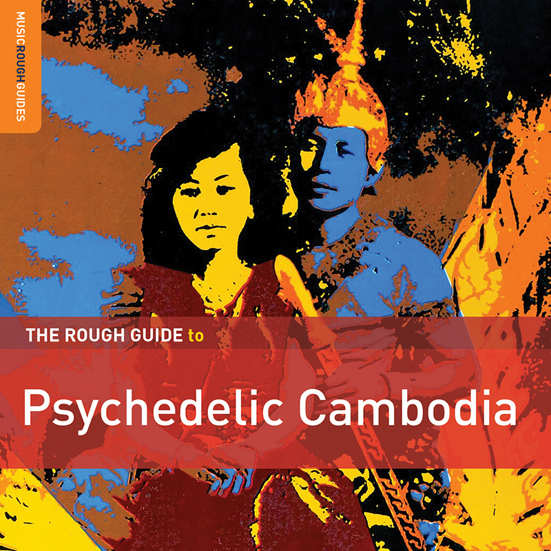 Review: Various Artists – The Rough Guide to Psychedelic Cambodia