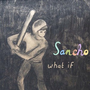 sancho what if album cover
