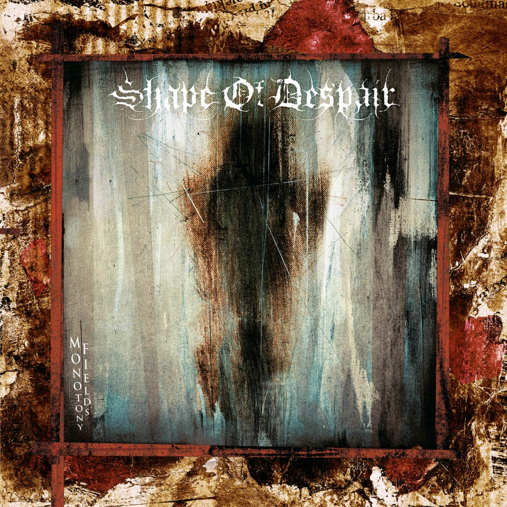 Review: Shape of Despair – Monotony Fields