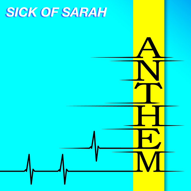 Review: Sick of Sarah – Anthem EP