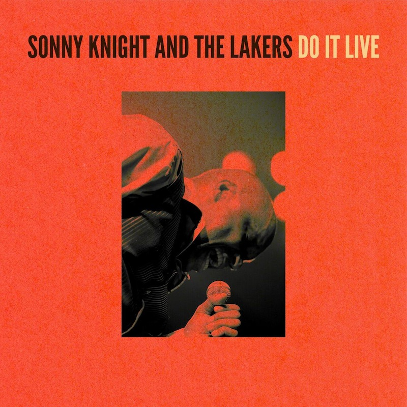 Review: Sonny Knight And The Lakers – Do It Live
