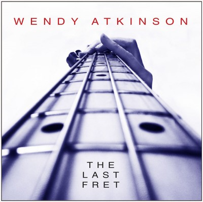 Wendy Atkinson – The Last Fret cover