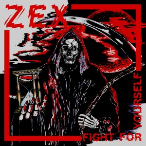 Zex Fight For Yourself