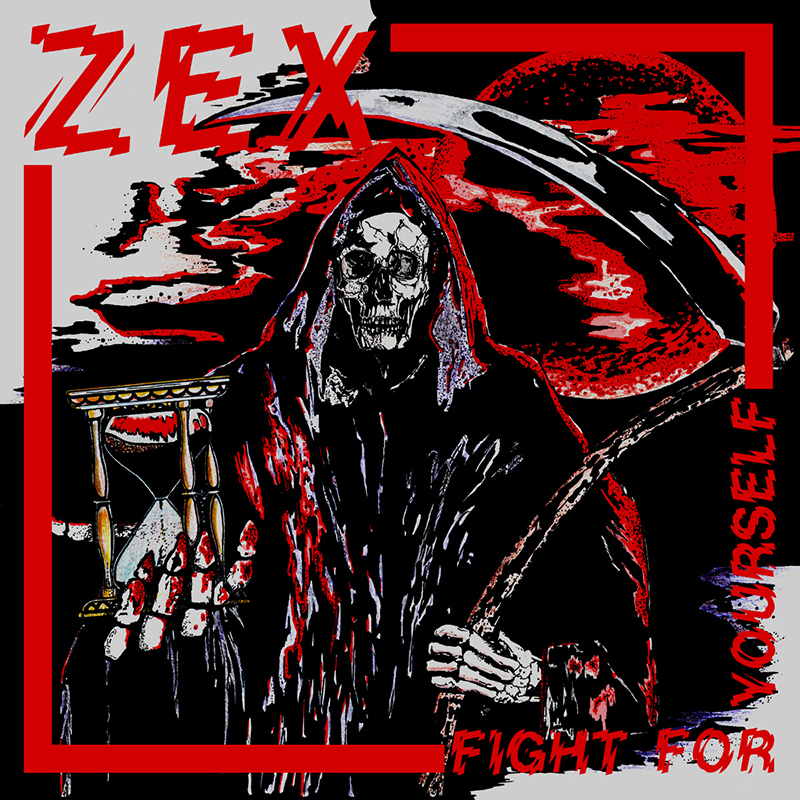 Review: Zex – Fight For Yourself