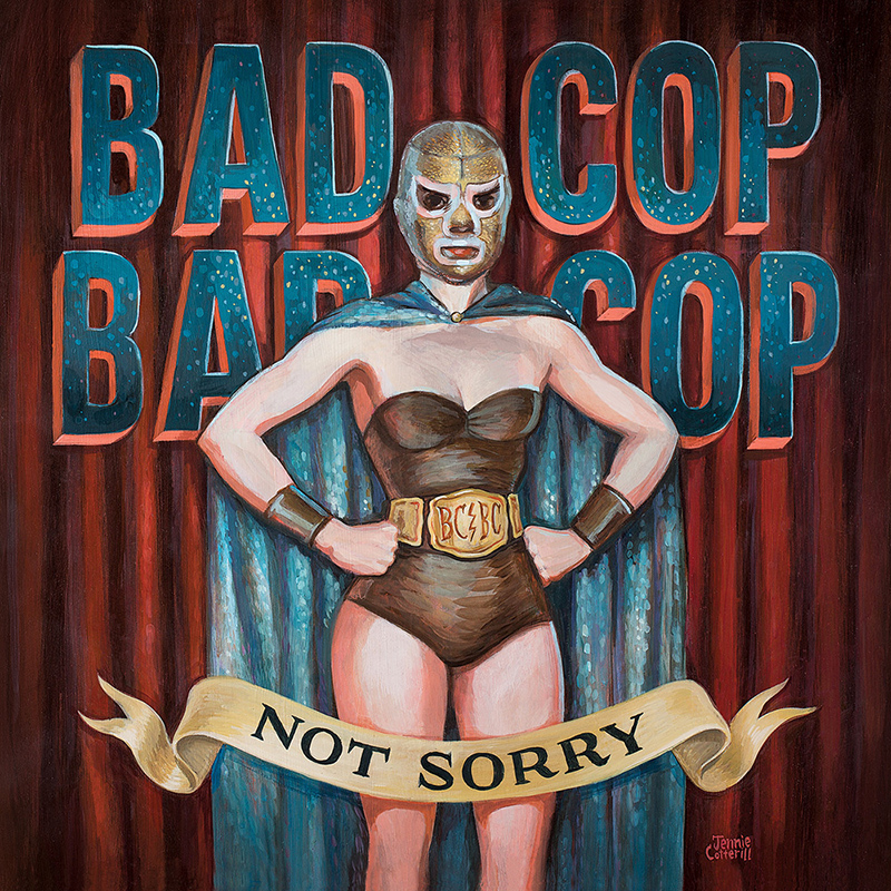 Review: Bad Cop/Bad Cop – Not Sorry