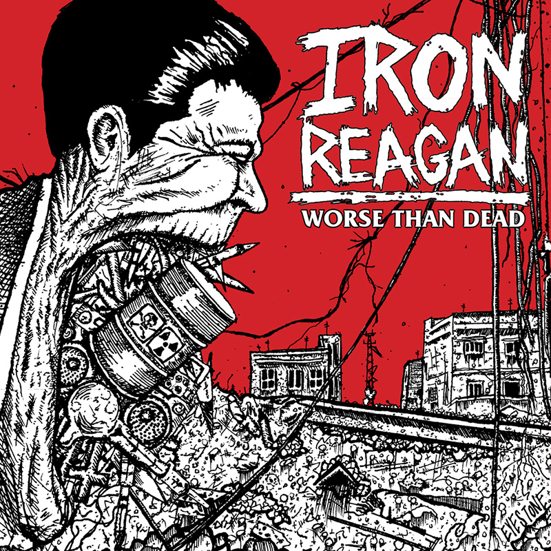 Review: Iron Reagan – Worse Than Dead