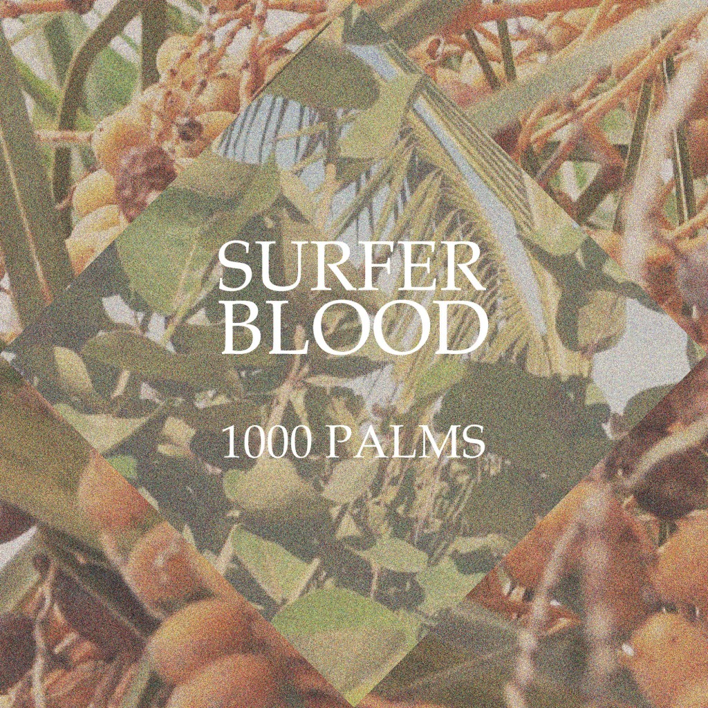 Review: Surfer Blood – 1000 Palms
