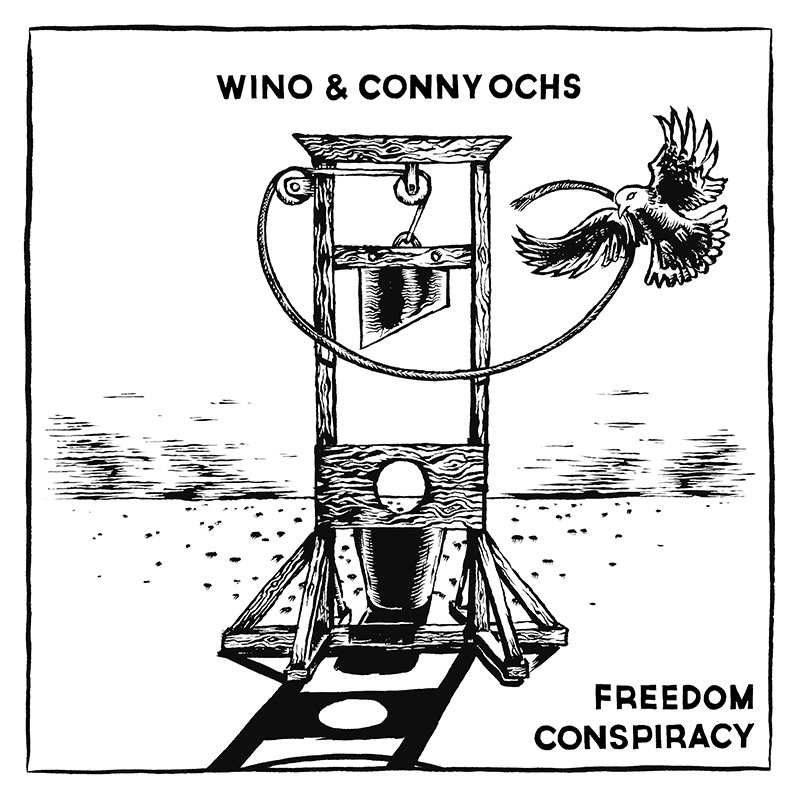 Review: Wino & Conny Ochs – Freedom Conspiracy