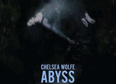 Chelsea Wolfe – Abyss: The Aches of Sleep