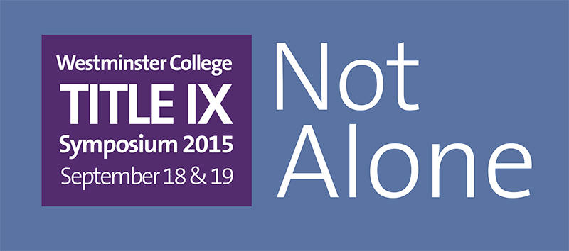 Not Alone: Westminster's Title IX Symposium