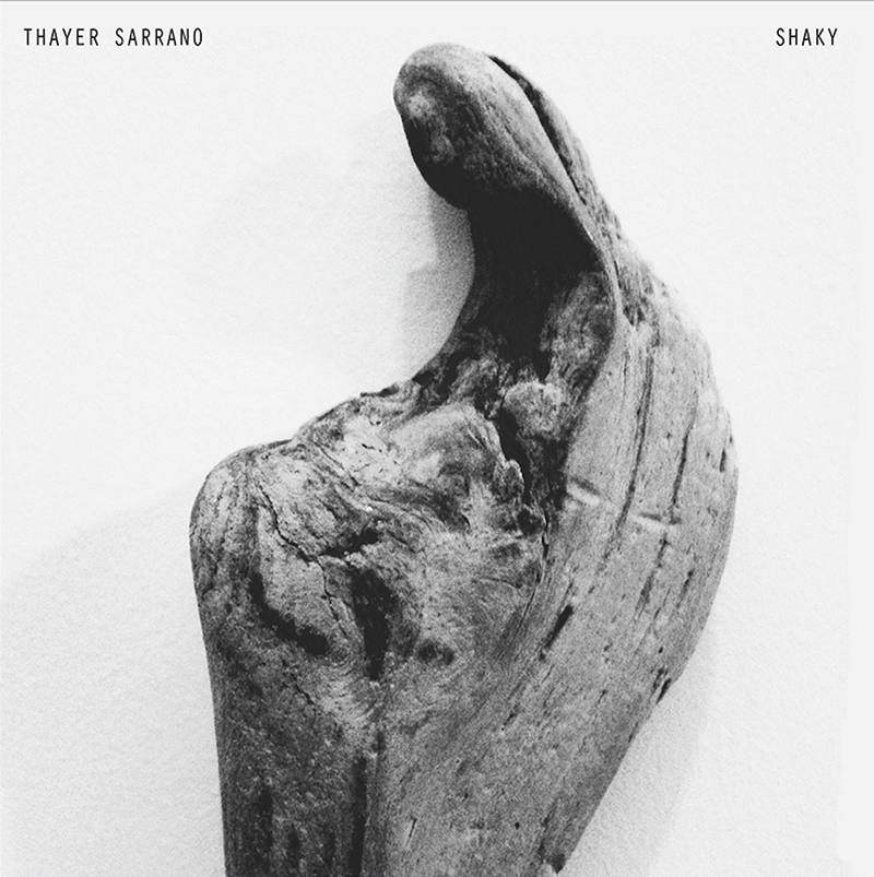 Review: Thayer Sarrano – Shaky