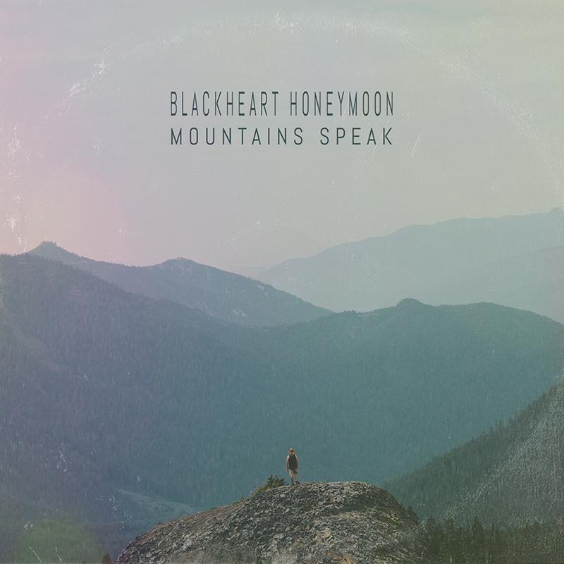 Review: Blackheart Honeymoon – Mountains Speak