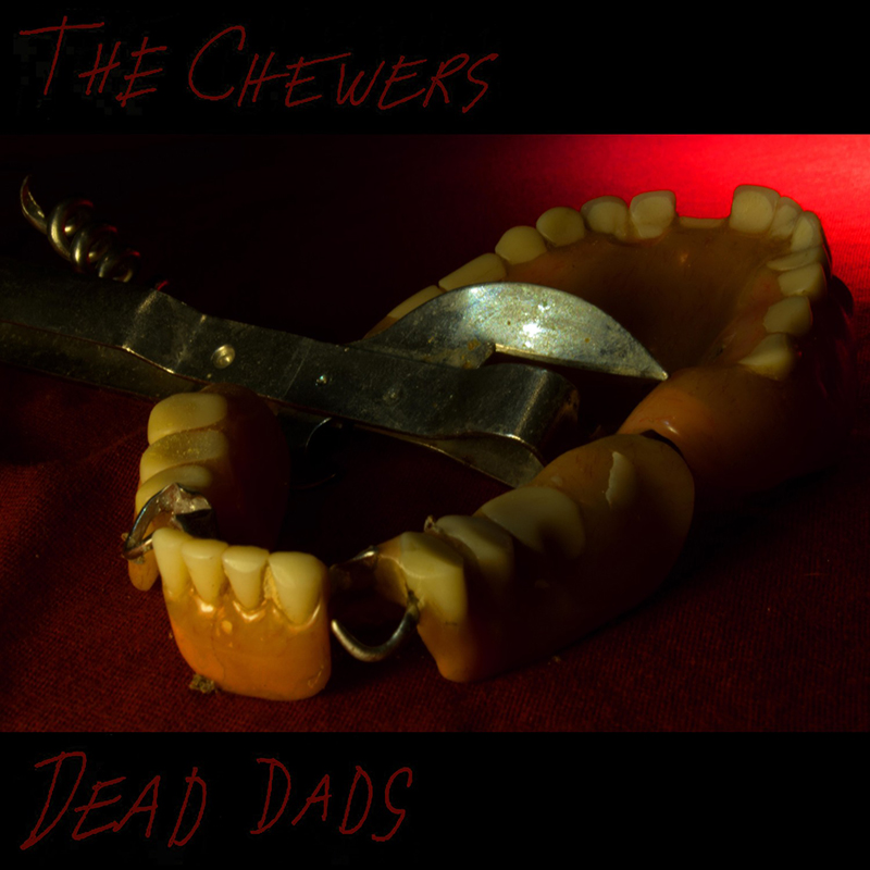Review: The Chewers – Dead Dads