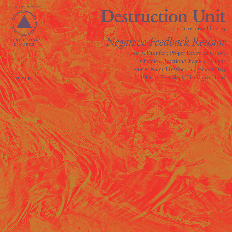 Review: Destruction Unit – Negative Feedback Resistor