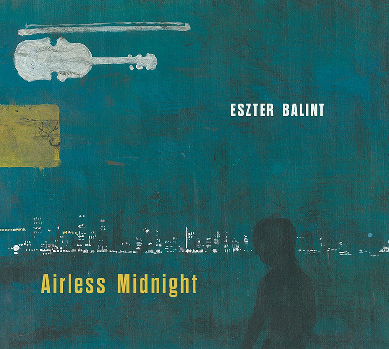 Review: Eszter Balint – Airless Midnight