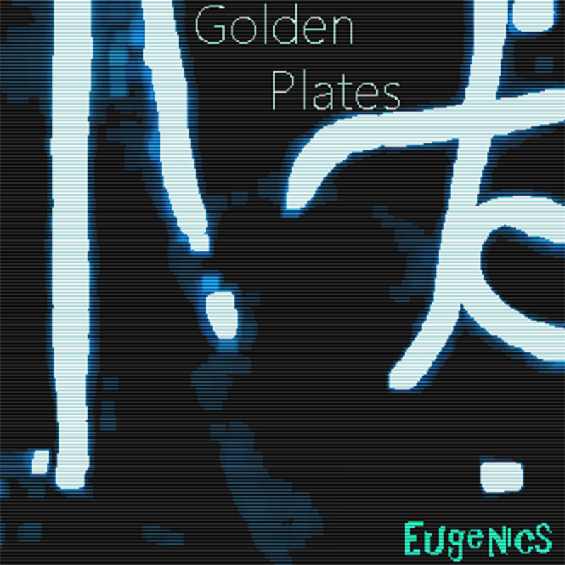 Local Review: Golden Plates – Eugenics