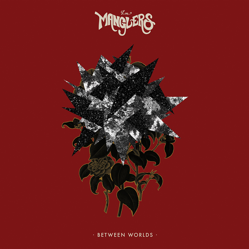Review: Los Manglers – Between Worlds