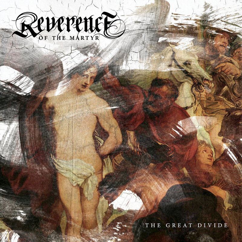 Local Review: Reverence of the Martyr – The Great Divide