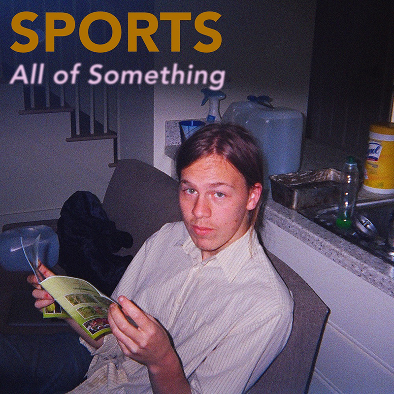 Review: SPORTS – All of Something