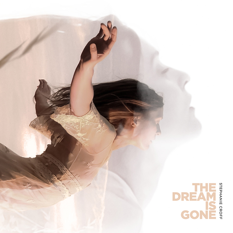 Review: Stephanie Croff – The Dream Is Gone