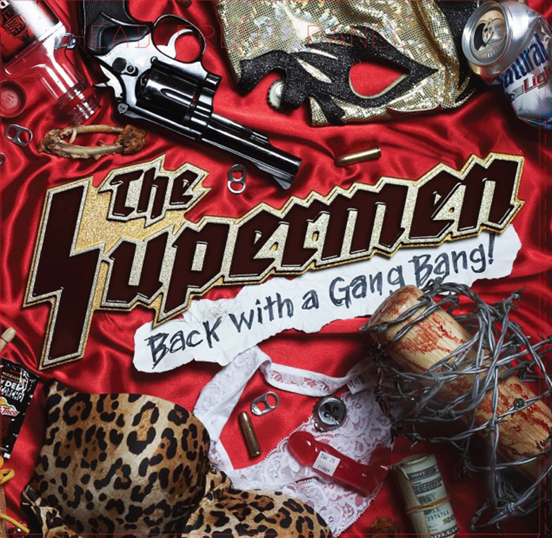 Review: The Supermen – Back With A Gangbang