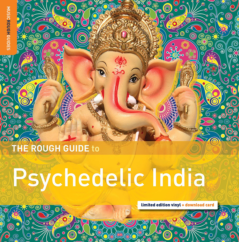 Review: Various Artists – A Rough Guide to Psychedelic India