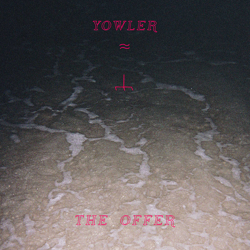 Review: Yowler – The Offer