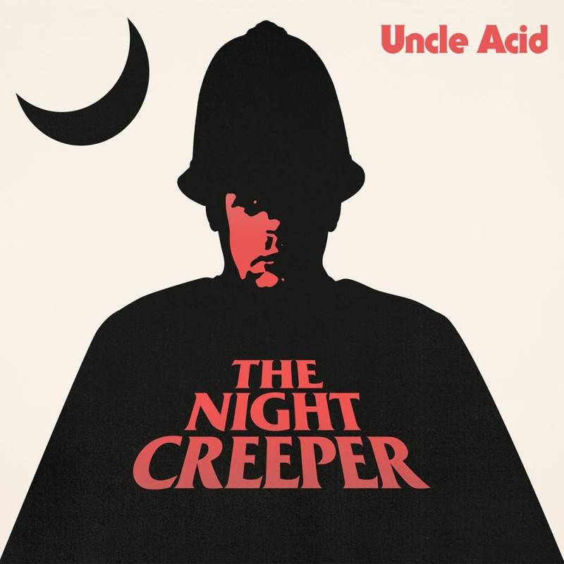 Review: Uncle Acid & the Deadbeats – The Night Creeper