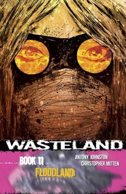 The Wasteland Vol.11: Floodland