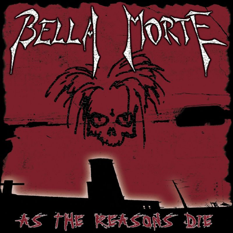 Review: Bella Morte – As The Reasons Die