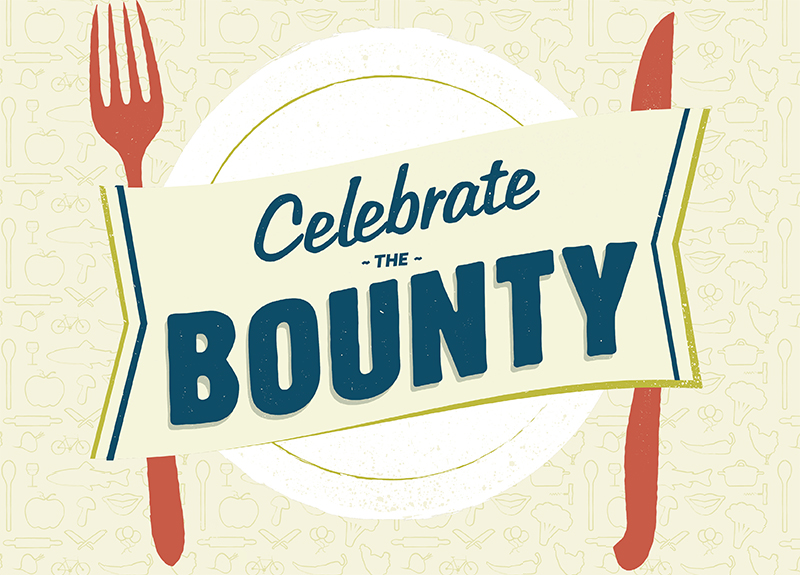 Celebrate the Bounty 2015: Local Food is Happy Food