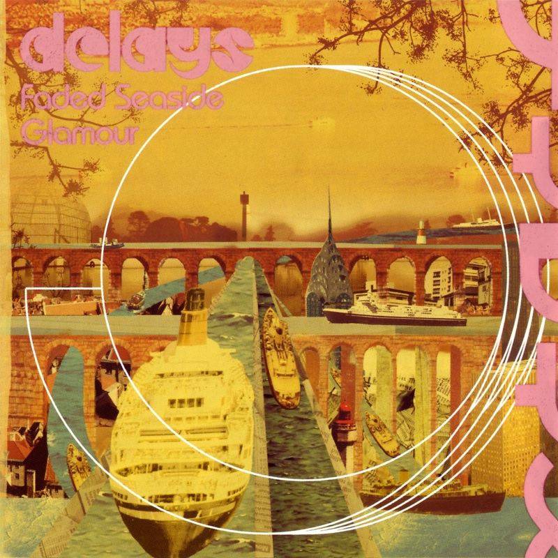 Review: Delays – Faded Seaside Glamour