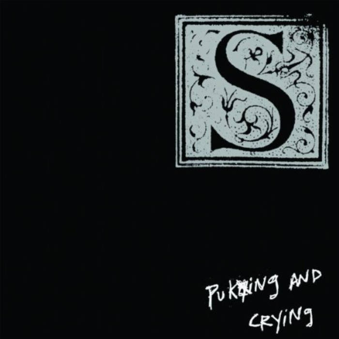 Review: S – Puking & Crying
