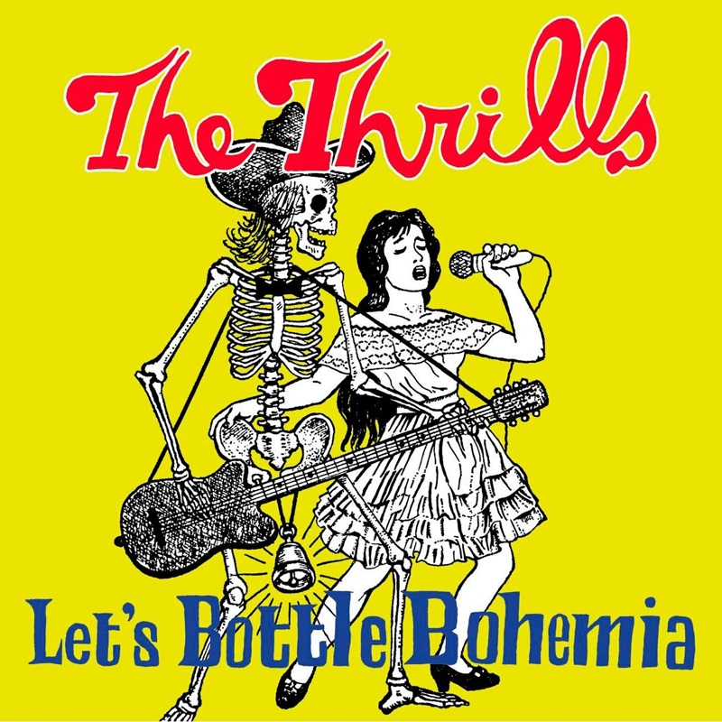 Review: The Thrills – Let's Bottle Bohemia