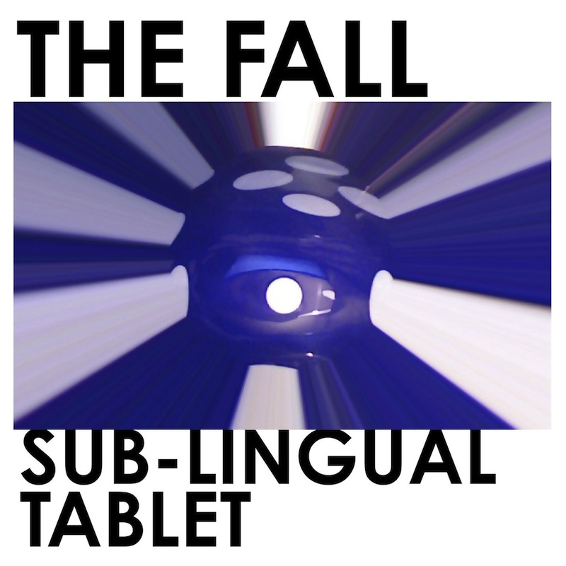 Review: The Fall – Sub-Lingual Tablet