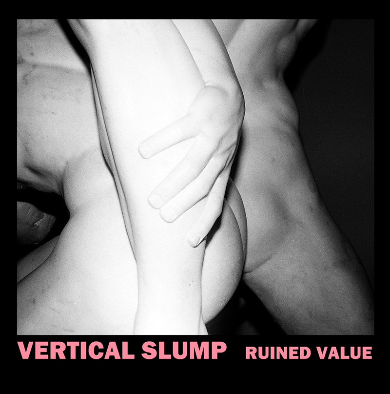 Review: Vertical Slump –Ruined Value
