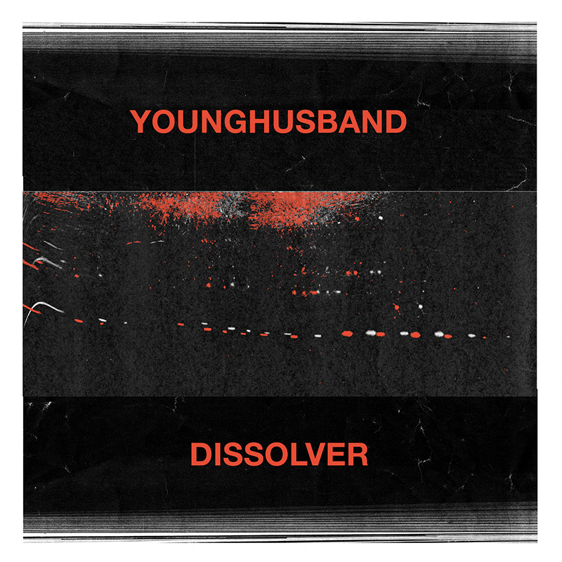 Review: Younghusband – Dissolver