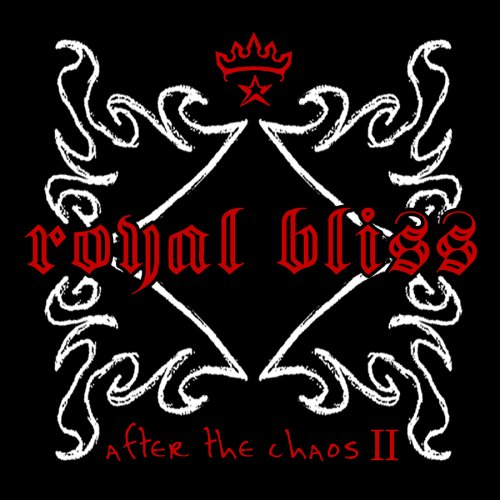 Local Review: Royal Bliss – After the Chaos