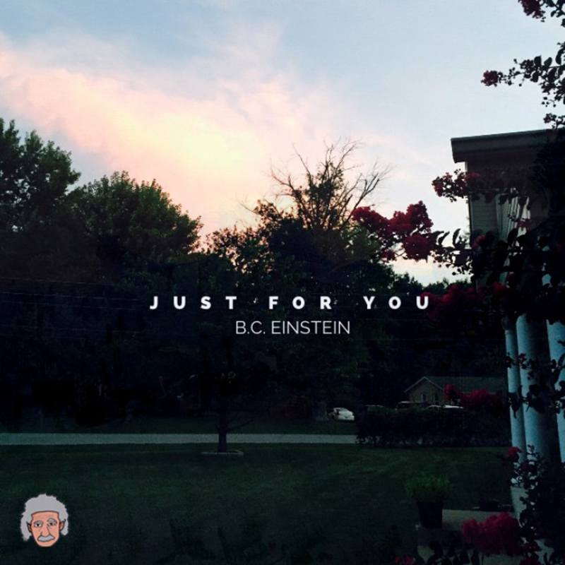 Local Review: B.C. Einstein – Just For You