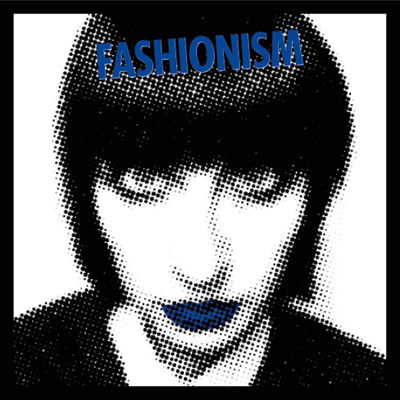 Review: Fashionism – Quit Looking At The Time