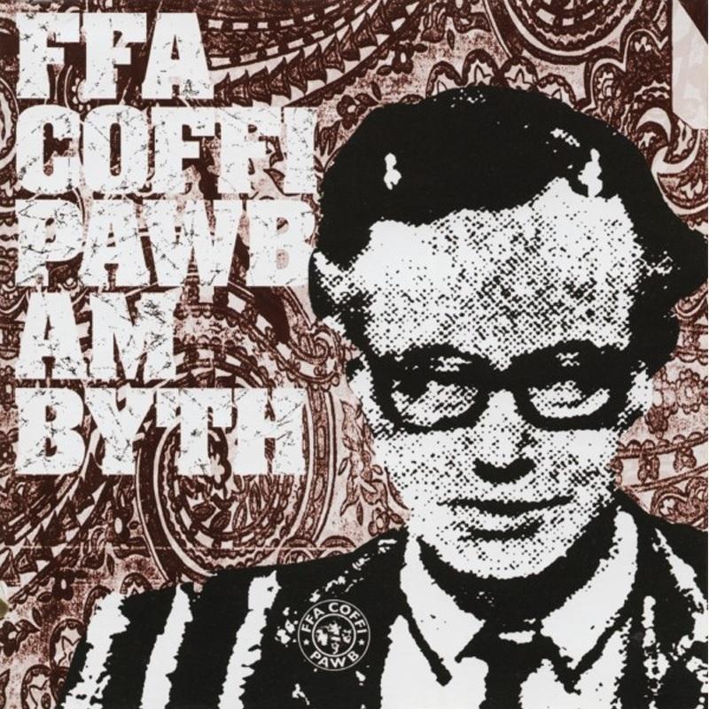Review: Ffa Coffi Pawb – Am Byth