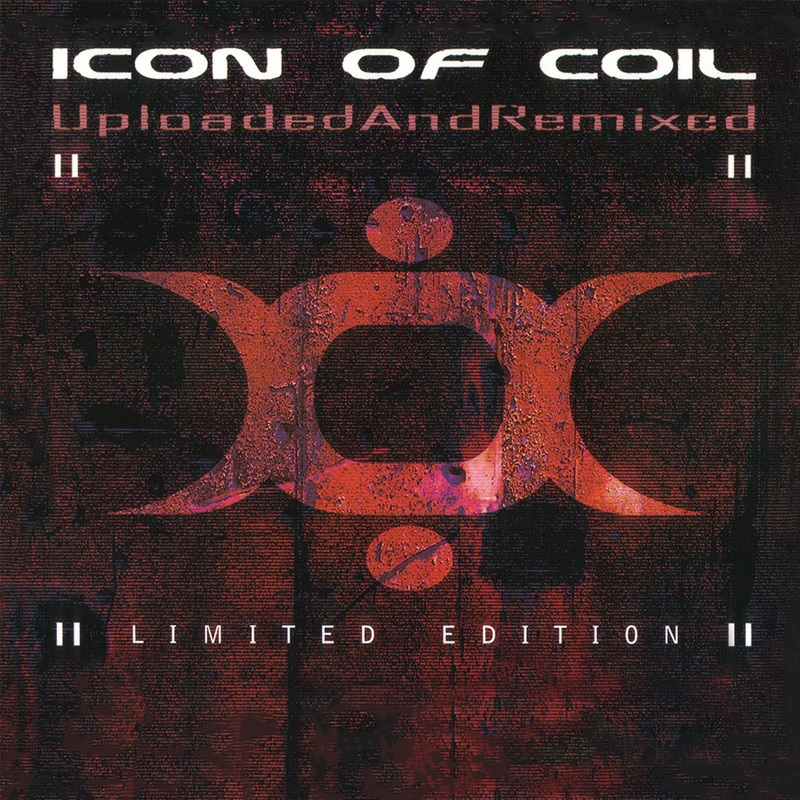 Review: Icon Of Coil – Uploaded And Remixed