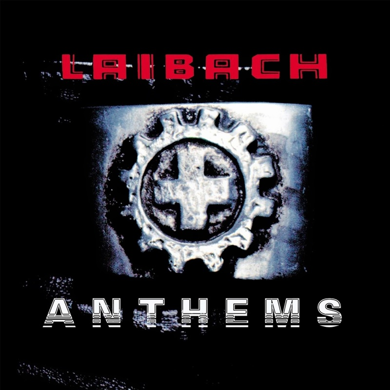Review: Laibach – Anthems And The Videos