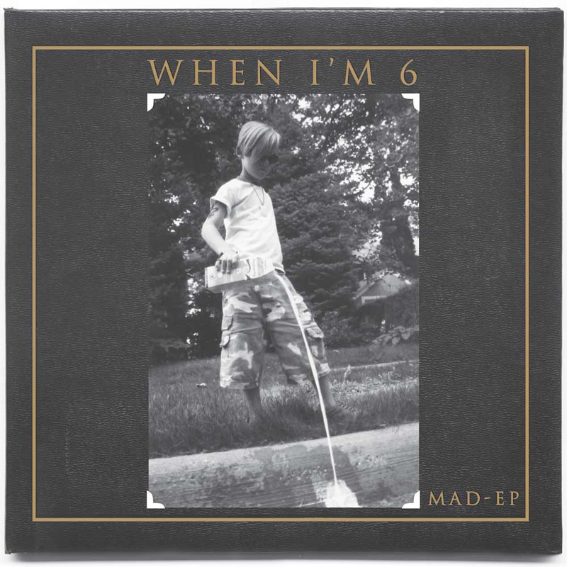 Review: Mad EP – When I'm 6