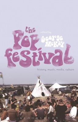 The Pop Festival – Edited by George McKay